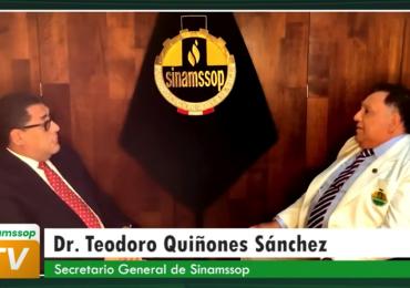 Reflexiones sobre la lucha emprendida en el 2020 - Entrevista al Dr. Teodoro Quiñones, Secretario General del SINAMSSOP