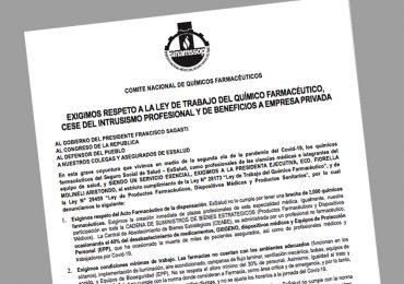 Exigimos respeto a la ley de trabajo del Químico Farmacéutico, cese del intrusismo profesional y de beneficios a empresa privada