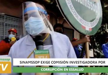 SINAMSSOP exige comisión investigadora por corrupción en EsSalud