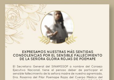 Expresamos nuestras más sentidas condolencias por el sensible fallecimiento de la señora Gloria Rojas de Poémape