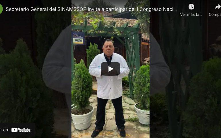 Secretario General del SINAMSSOP invita a participar del I Congreso Nacional: Manejo y Complicaciones COVID-19
