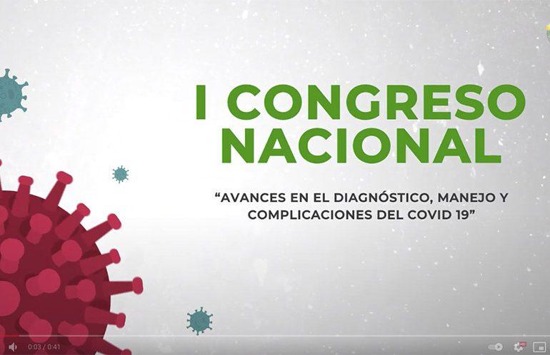 I Congreso Nacional, avances en el diagnóstico, manejo y complicaciones del Covid-19