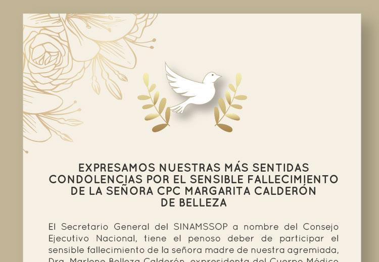 Expresamos nuestras más sentidas condolencias por el sensible fallecimiento de la señora CPC Margarita Calderón de Belleza