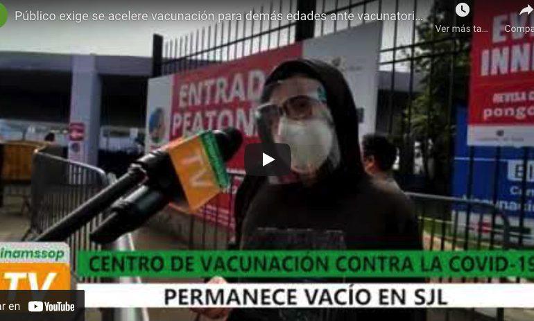Público exige se acelere vacunación para demás edades ante vacunatorios vacíos