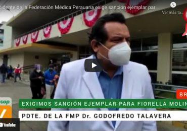 Presidente de la Federación Médica Peruana exige sanción ejemplar para Fiorella Molinelli