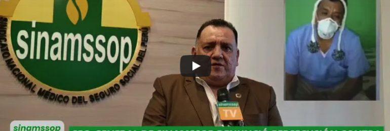 Secretario general del SINAMSSOP denunció persecución de EsSalud contra médico víctima de Covid que hizo vídeo de protesta
