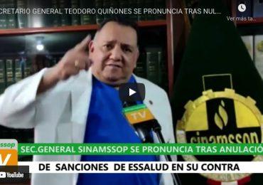 Secretario general Teodoro Quiñones se pronuncia tras nulidad de sanciones en su contra