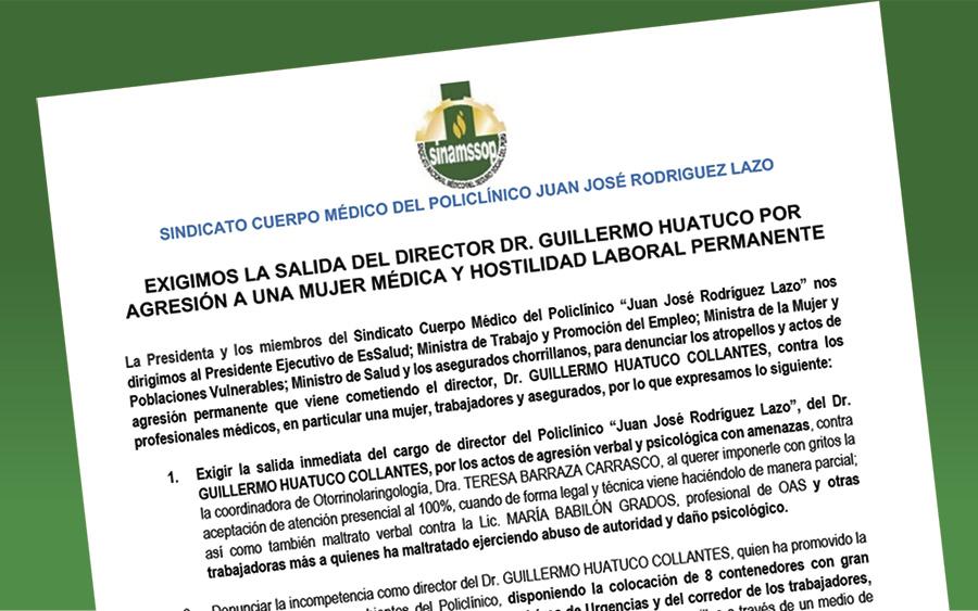 Exigimos la salida del director Dr. Guillermo Huatuco por agresión a una mujer médica y hostilidad laboral permanente